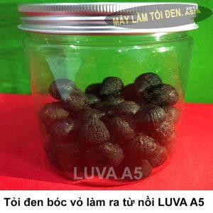 Tỏi đen bóc vỏ làm từ nồi LUVA A5