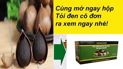 p hộp tỏi đen cô đơn ra xem chất lượng và cách sử dụng - Đập hộp tỏi đen cô đơn ra xem chất lượng và cách sử dụng
