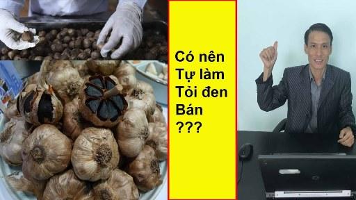 Cách Làm Tỏi Đen Để Bán Như Nào - Cách Làm Tỏi Đen Để Bán Như Nào? Xem ngay! How To Make Black Garlic To Sell? Watch now!