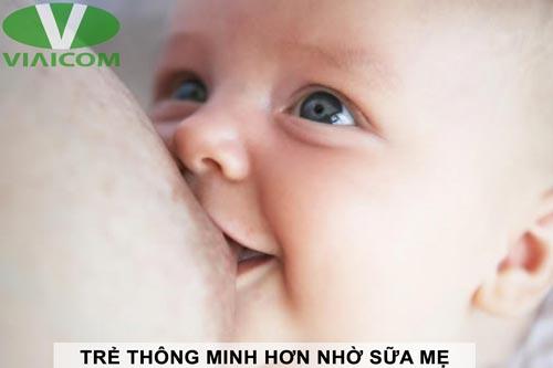 Trẻ thông minh hơn nhờ sữa mẹ