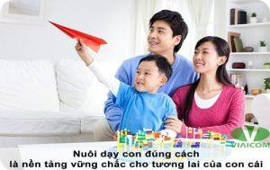 nuôi dạy con đúng cách